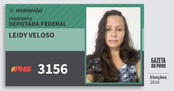 Santinho Leidy Veloso 3156 (PHS) Deputada Federal | Maranhão | Eleições 2018
