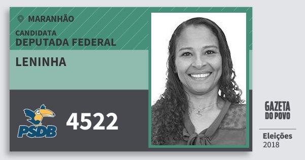 Santinho Leninha 4522 (PSDB) Deputada Federal | Maranhão | Eleições 2018