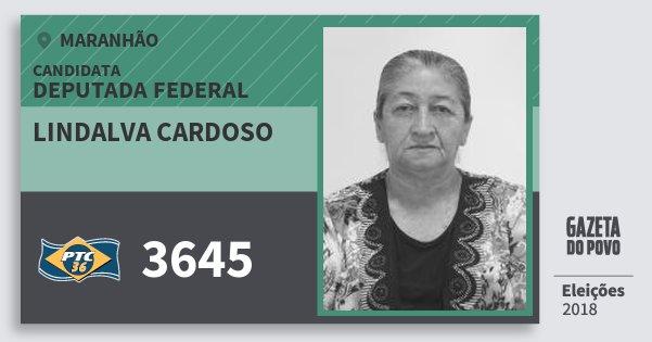 Santinho Lindalva Cardoso 3645 (PTC) Deputada Federal | Maranhão | Eleições 2018