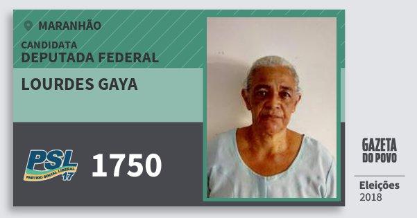 Santinho Lourdes Gaya 1750 (PSL) Deputada Federal | Maranhão | Eleições 2018