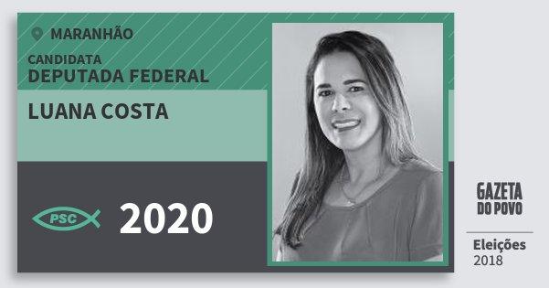 Santinho Luana Costa 2020 (PSC) Deputada Federal | Maranhão | Eleições 2018