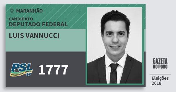 Santinho Luis Vannucci 1777 (PSL) Deputado Federal | Maranhão | Eleições 2018