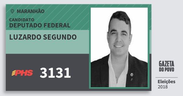 Santinho Luzardo Segundo 3131 (PHS) Deputado Federal | Maranhão | Eleições 2018