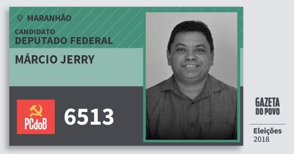 Santinho Márcio Jerry 6513 (PC do B) Deputado Federal | Maranhão | Eleições 2018