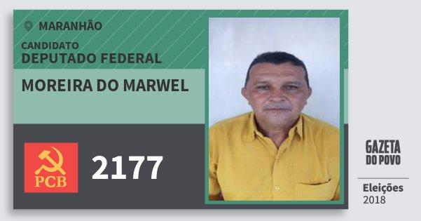 Santinho Moreira do Marwel 2177 (PCB) Deputado Federal | Maranhão | Eleições 2018