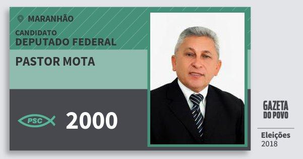 Santinho Pastor Mota 2000 (PSC) Deputado Federal | Maranhão | Eleições 2018