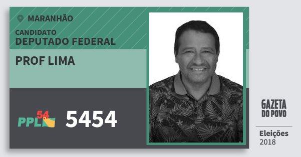 Santinho Prof Lima 5454 (PPL) Deputado Federal | Maranhão | Eleições 2018