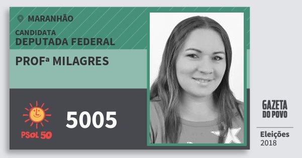 Santinho Profª Milagres 5005 (PSOL) Deputada Federal | Maranhão | Eleições 2018
