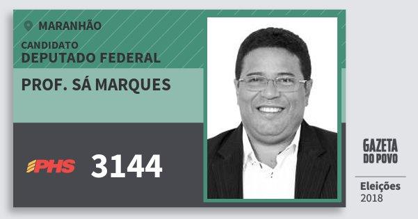 Santinho Prof. Sá Marques 3144 (PHS) Deputado Federal | Maranhão | Eleições 2018