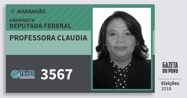 Santinho Professora Claudia 3567 (PMB) Deputada Federal   Maranhão   Eleições 2018