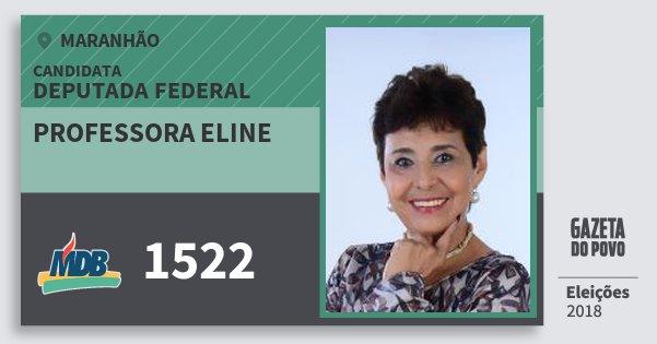 Santinho Professora Eline 1522 (MDB) Deputada Federal   Maranhão   Eleições 2018