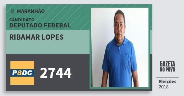 Santinho Ribamar Lopes 2744 (DC) Deputado Federal | Maranhão | Eleições 2018
