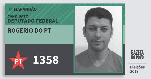 Santinho Rogerio do Pt 1358 (PT) Deputado Federal | Maranhão | Eleições 2018