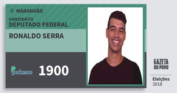 Santinho Ronaldo Serra 1900 (PODE) Deputado Federal | Maranhão | Eleições 2018