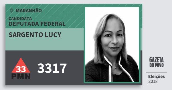 Santinho Sargento Lucy 3317 (PMN) Deputada Federal | Maranhão | Eleições 2018