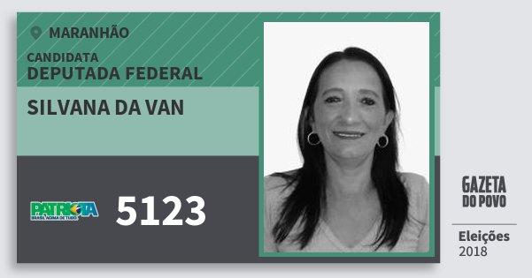 Santinho Silvana da van 5123 (PATRI) Deputada Federal | Maranhão | Eleições 2018