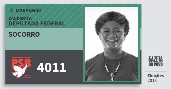 Santinho Socorro 4011 (PSB) Deputada Federal | Maranhão | Eleições 2018