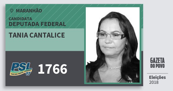 Santinho Tania Cantalice 1766 (PSL) Deputada Federal | Maranhão | Eleições 2018