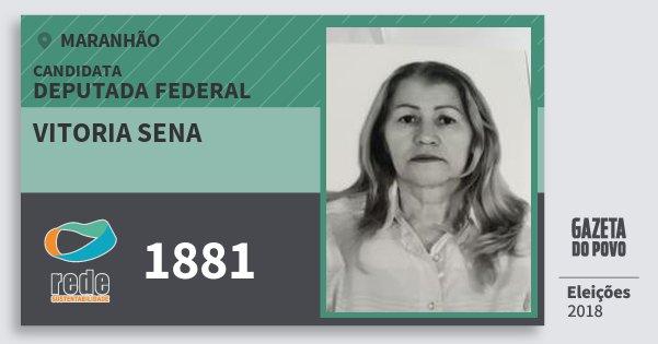 Santinho Vitoria Sena 1881 (REDE) Deputada Federal | Maranhão | Eleições 2018