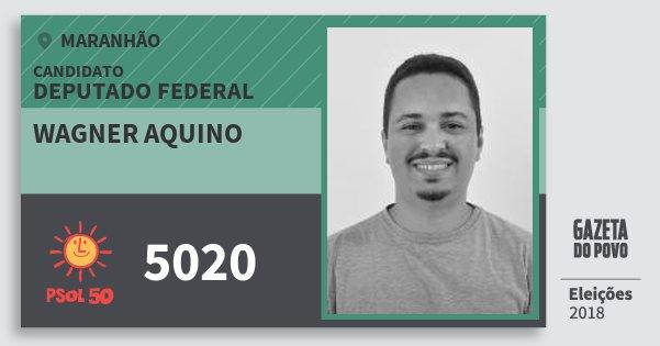 Santinho Wagner Aquino 5020 (PSOL) Deputado Federal | Maranhão | Eleições 2018