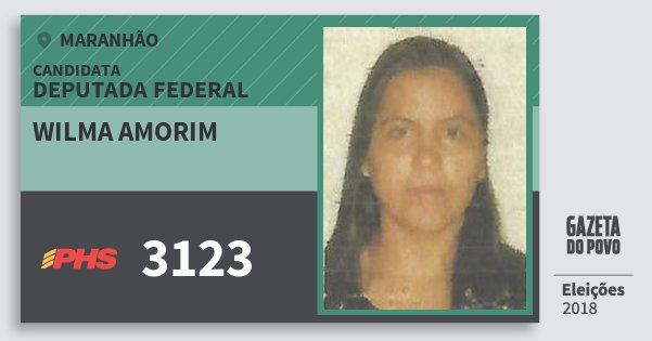 Santinho Wilma Amorim 3123 (PHS) Deputada Federal | Maranhão | Eleições 2018