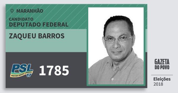 Santinho Zaqueu Barros 1785 (PSL) Deputado Federal | Maranhão | Eleições 2018