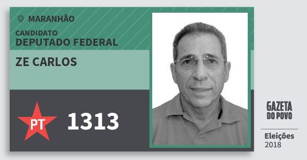 Santinho Ze Carlos 1313 (PT) Deputado Federal | Maranhão | Eleições 2018