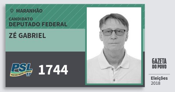 Santinho Zé Gabriel 1744 (PSL) Deputado Federal | Maranhão | Eleições 2018