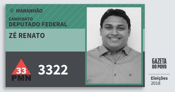 Santinho Zé Renato 3322 (PMN) Deputado Federal | Maranhão | Eleições 2018