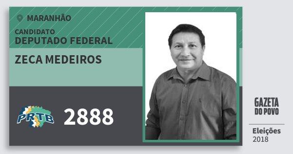 Santinho Zeca Medeiros 2888 (PRTB) Deputado Federal | Maranhão | Eleições 2018