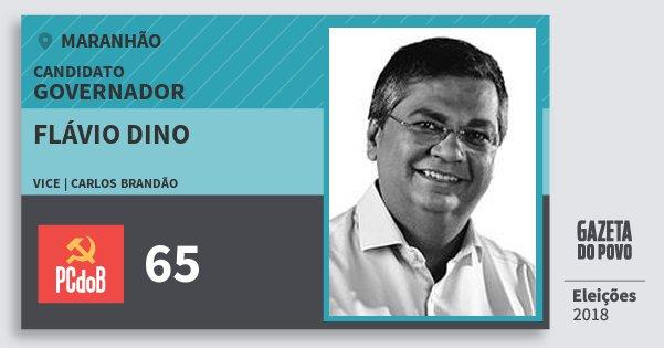 Santinho Flávio Dino 65 (PC do B) Governador | Maranhão | Eleições 2018