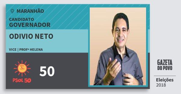Santinho Odivio Neto 50 (PSOL) Governador | Maranhão | Eleições 2018