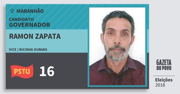 Santinho Ramon Zapata 16 (PSTU) Governador | Maranhão | Eleições 2018