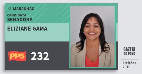 Santinho Eliziane Gama 232 (PPS) Senadora | Maranhão | Eleições 2018