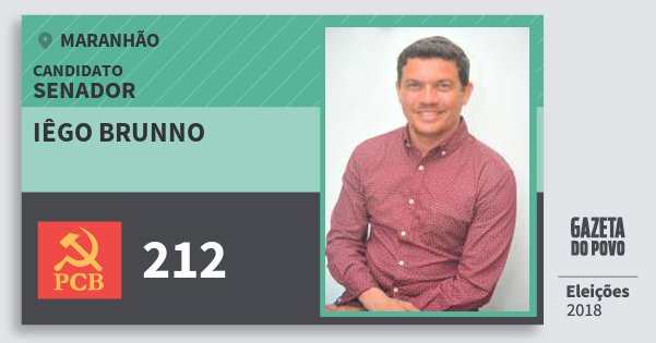 Santinho Iêgo Brunno 212 (PCB) Senador | Maranhão | Eleições 2018