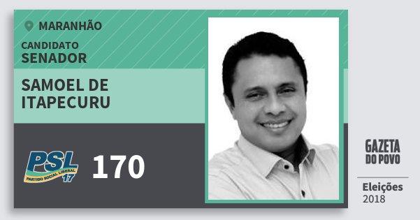 Santinho Samoel de Itapecuru 170 (PSL) Senador | Maranhão | Eleições 2018