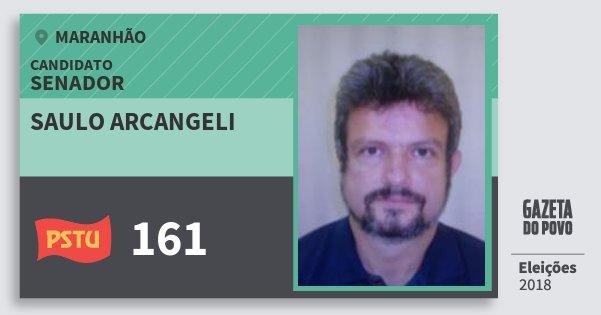 Santinho Saulo Arcangeli 161 (PSTU) Senador | Maranhão | Eleições 2018