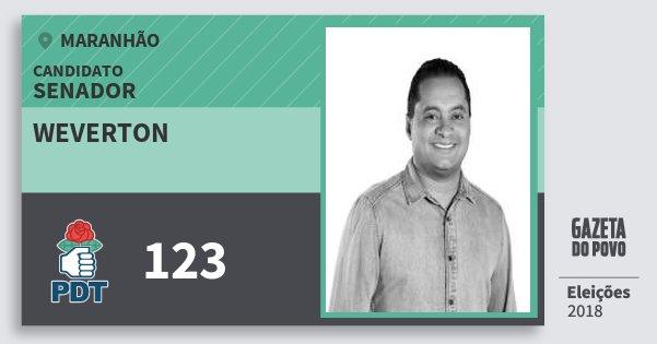 Santinho Weverton 123 (PDT) Senador | Maranhão | Eleições 2018