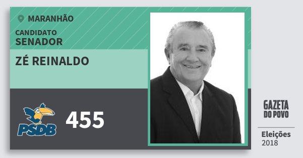 Santinho Zé Reinaldo 455 (PSDB) Senador | Maranhão | Eleições 2018