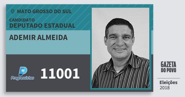 Santinho Ademir Almeida 11001 (PP) Deputado Estadual | Mato Grosso do Sul | Eleições 2018