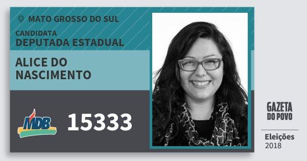 Santinho Alice do Nascimento 15333 (MDB) Deputada Estadual | Mato Grosso do Sul | Eleições 2018