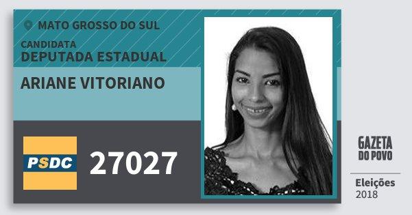 Santinho Ariane Vitoriano 27027 (DC) Deputada Estadual | Mato Grosso do Sul | Eleições 2018