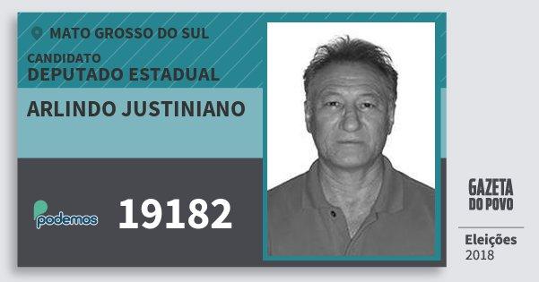 Santinho Arlindo Justiniano 19182 (PODE) Deputado Estadual | Mato Grosso do Sul | Eleições 2018