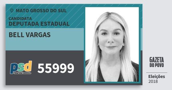 Santinho Bell Vargas 55999 (PSD) Deputada Estadual | Mato Grosso do Sul | Eleições 2018