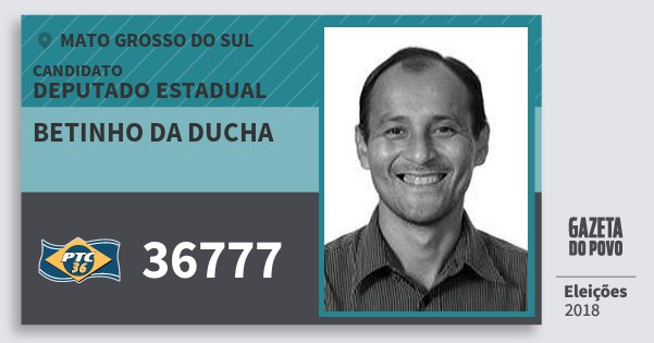 Santinho Betinho da Ducha 36777 (PTC) Deputado Estadual | Mato Grosso do Sul | Eleições 2018