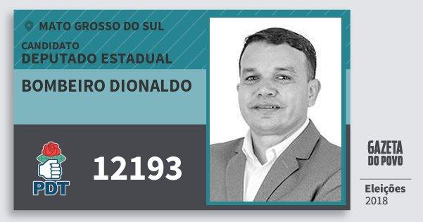 Santinho Bombeiro Dionaldo 12193 (PDT) Deputado Estadual | Mato Grosso do Sul | Eleições 2018