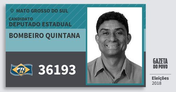 Santinho Bombeiro Quintana 36193 (PTC) Deputado Estadual | Mato Grosso do Sul | Eleições 2018