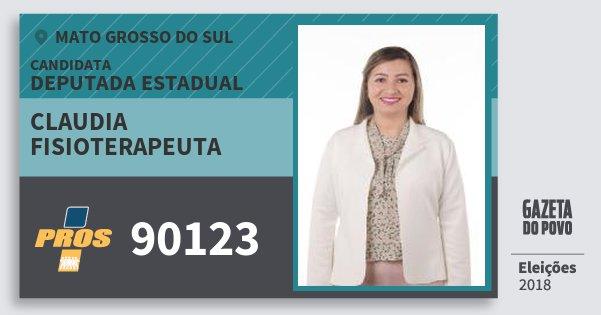 Santinho Claudia Fisioterapeuta 90123 (PROS) Deputada Estadual | Mato Grosso do Sul | Eleições 2018