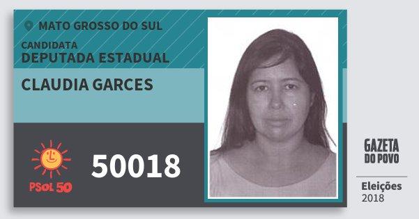 Santinho Claudia Garces 50018 (PSOL) Deputada Estadual | Mato Grosso do Sul | Eleições 2018