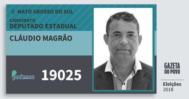 Santinho Cláudio Magrão 19025 (PODE) Deputado Estadual | Mato Grosso do Sul | Eleições 2018